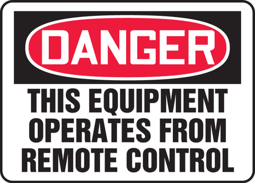 Danger - This Equipment Operates From Remote Control