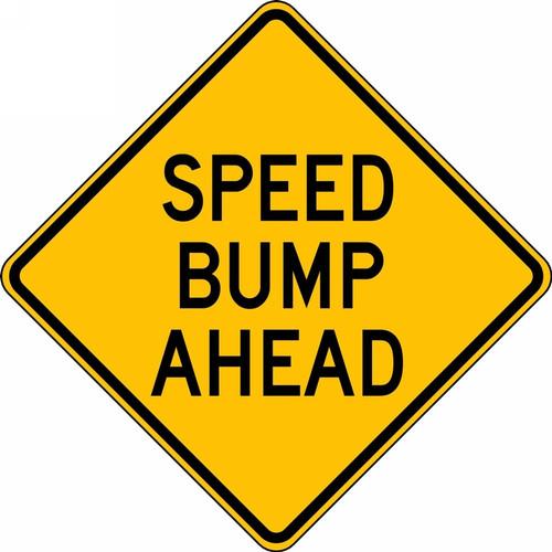 Speed Bump Ahead Sign FRW422RA