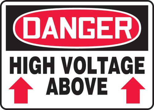 Danger - High Voltage Above (Arrow) - Adhesive Dura-Vinyl - 10'' X 14''