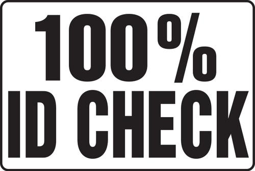MADM934 100% ID Check Sign