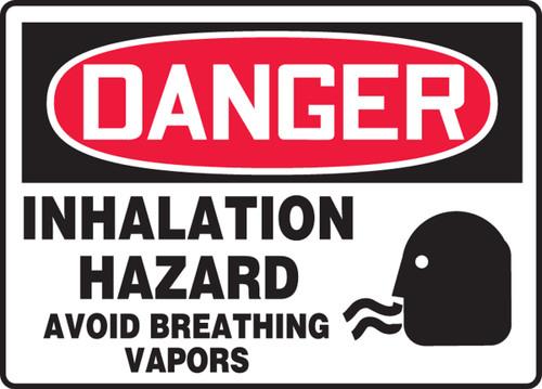 Danger - Inhalation Hazard Avoid Breathing Vapors