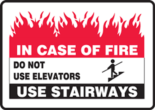 In Case Of Fire Do Not Use Elevators Use Stairways (W-Graphic) - Re-Plastic - 7'' X 10''