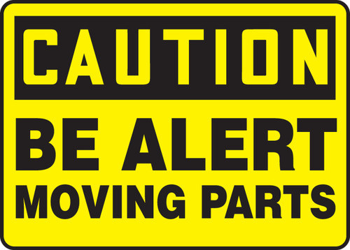 Caution - Be Alert Moving Part