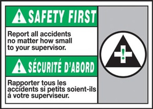 Safety First Report All Incidents No Matter How Small To Your Supervisor (W/Graphic)