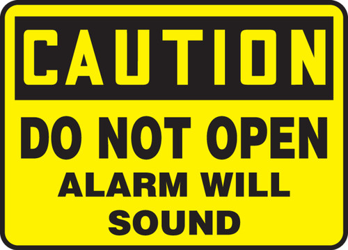 Caution- Do Not Open Alarm Will Sound Sign