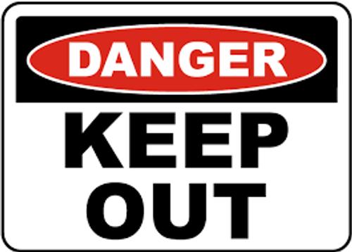 Danger - Keep Out - .040 Aluminum - 10'' X 14'' 1