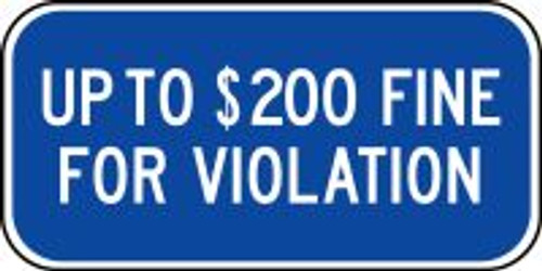 (Minnesota) Up To $200 Fine For Violation Sign