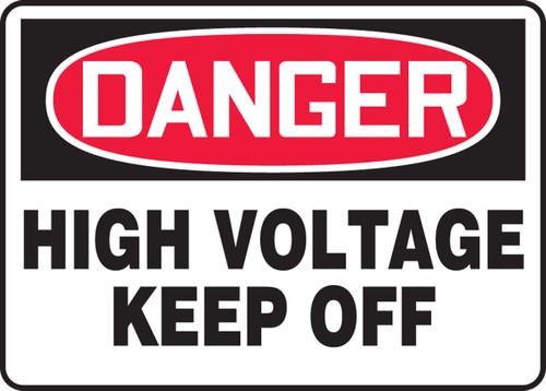 Danger - High Voltage Keep Off - Plastic - 10'' X 14''