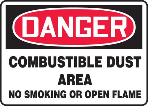 Danger - Danger Combustible Dust Area No Smoking Or Open Flame - .040 Aluminum - 7'' X 10''