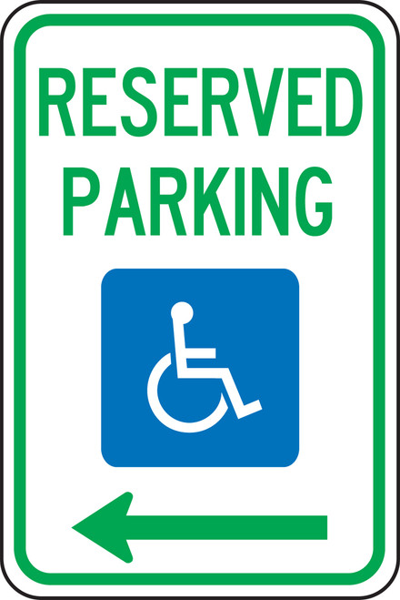 Handicap Reserved Parking Sign with arrow