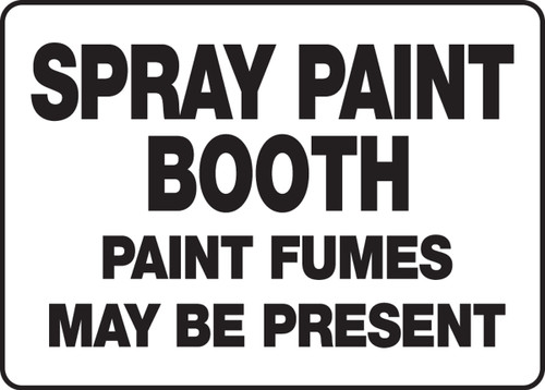 Spray Paint Booth Paint Fumes May Be Present