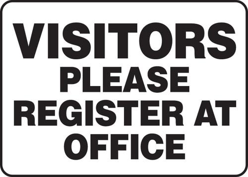 Visitors Please Register At Office - Adhesive Dura-Vinyl - 7'' X 10''
