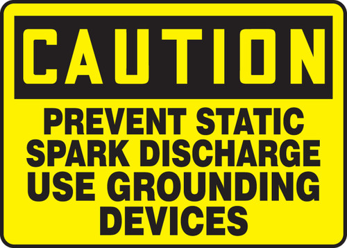 Caution - Prevent Static Spark Discharge Use Grounding Devices - Adhesive Dura-Vinyl - 10'' X 14''