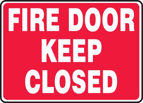 Fire Door Keep Closed - Adhesive Dura-Vinyl - 7'' X 10''