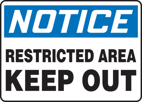 Notice - Restricted Area Keep Out - Re-Plastic - 7'' X 10''