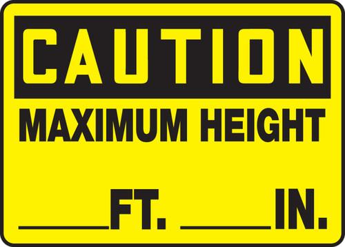 Caution - Maximum Height ___ Ft ___ In Sign 1