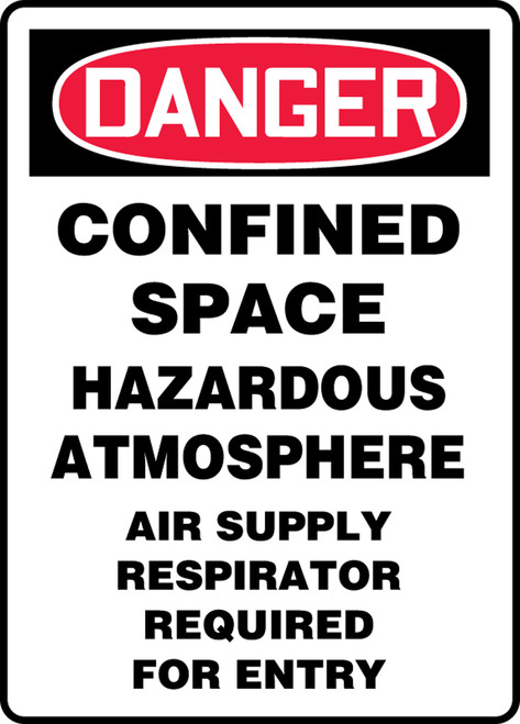 Danger - Confined Space Hazardous Atmosphere Air Supply Respirator Required For Entry - Adhesive Vinyl - 14'' X 10''