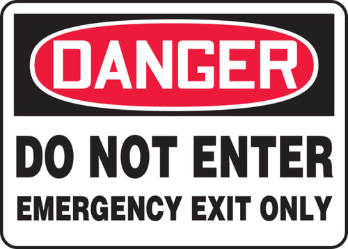 Danger - Do Not Enter Emergency Exit Only - Dura-Plastic - 7'' X 10''