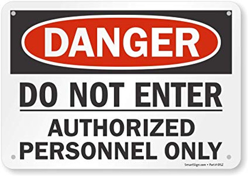 Danger - Do Not Enter Authorized Personnel Only - Re-Plastic - 14'' X 20''
