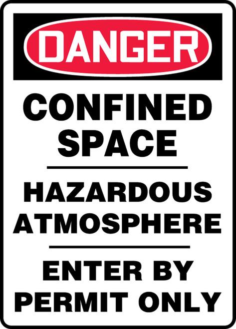 Danger - Confined Space Hazardous Atmosphere Enter By Permit Only - Adhesive Dura-Vinyl - 14'' X 10''