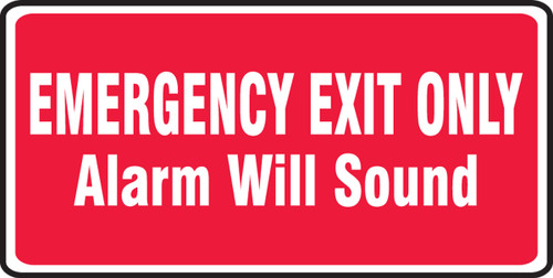 Emergency Exit Only Alarm Will Sound Sign- Red Background