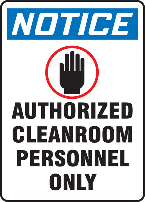 Notice - Notice Authorized Cleanroom Personnel Only - Plastic - 14'' X 10''
