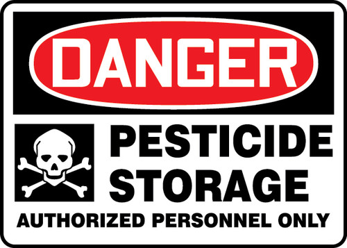Danger - Pesticide Storage Authorized Personnel Only (W/Graphic) - Adhesive Dura-Vinyl - 7'' X 10''