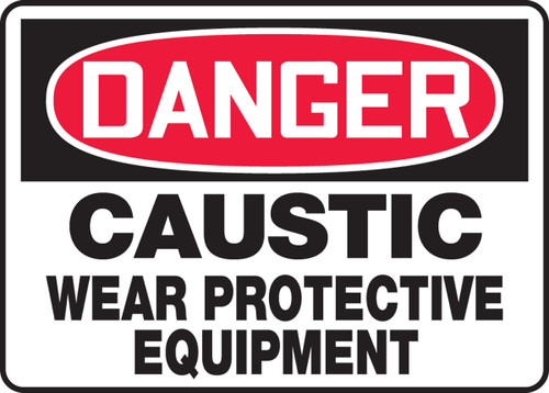 Danger - Caustic Wear Protective Equipment - Adhesive Dura-Vinyl - 10'' X 14''