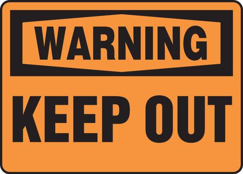 Warning - Keep Out - Dura-Fiberglass - 10'' X 14''