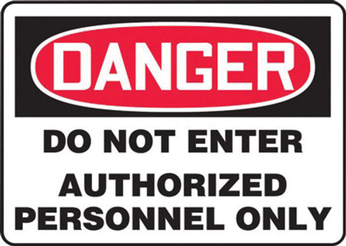 Danger - Admittance To Authorized Personnel Only - Re-Plastic - 10'' X 14''