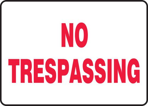 No Trespassing - Adhesive Dura-Vinyl - 7'' X 10''