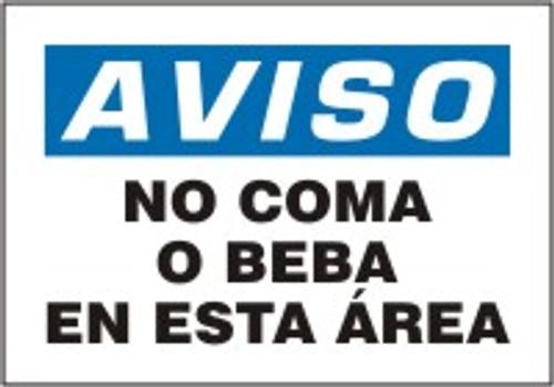 No Coma O Beba En Esta Area Spanish Safety Sign
