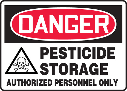 Danger - Pesticide Storage Authorized Personnel Only (W/Graphic) - Re-Plastic - 7'' X 10''