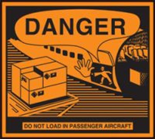 Danger Do Not Load In Passenger Aircraft Hazardous Material Shipping Label