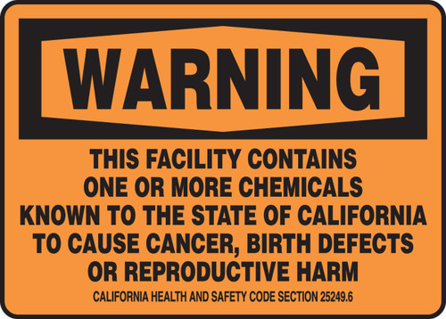 Warning - This Facility Contains One Or More Chemicals Known To The State Of California ...