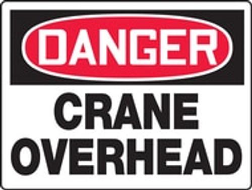 Danger - Danger Crane Overhead - Max Alumalite - 48'' X 72''