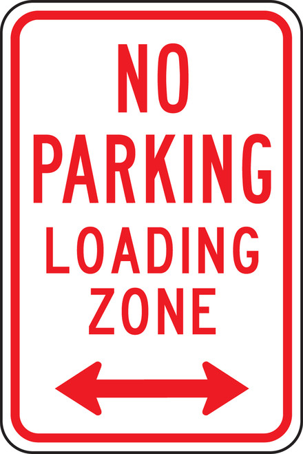No Parking Loading Zone Sign 1