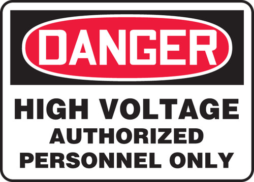 Danger - High Voltage Authorized Personnel Only - Adhesive Dura-Vinyl - 14'' X 20''