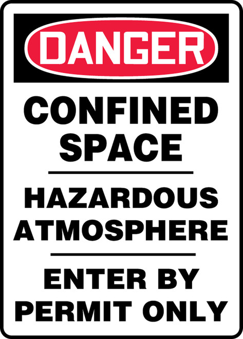Danger - Confined Space Hazardous Atmosphere Enter By Permit Only - Adhesive Vinyl - 14'' X 10''