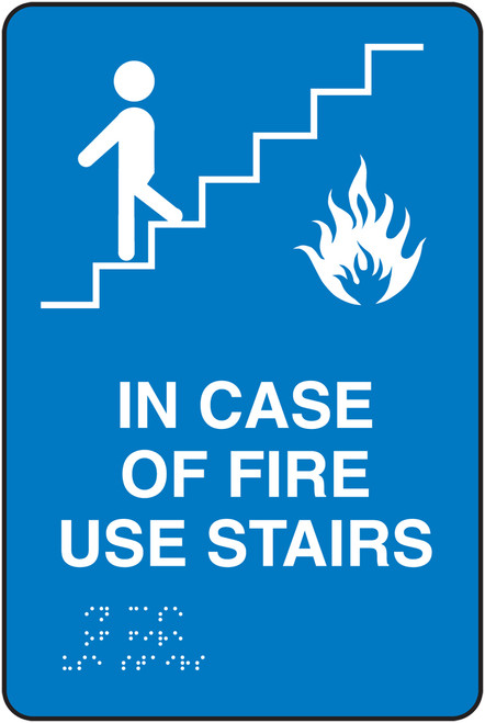 ADA Braille Tactile Sign- In Case of FIre Use Stairs Sign