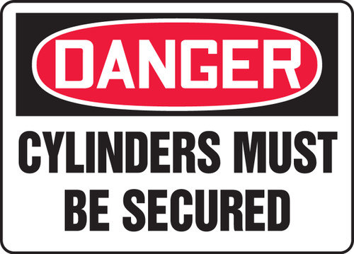 Danger - Cylinders Must Be Secured - Adhesive Dura-Vinyl - 10'' X 14''