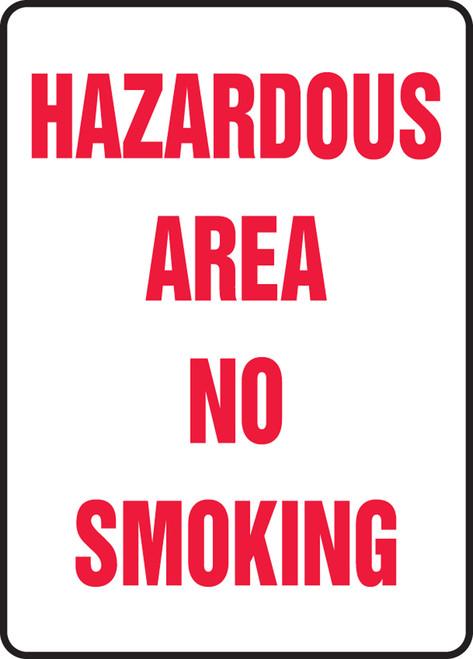 Hazardous Area No Smoking - Re-Plastic - 14'' X 10''