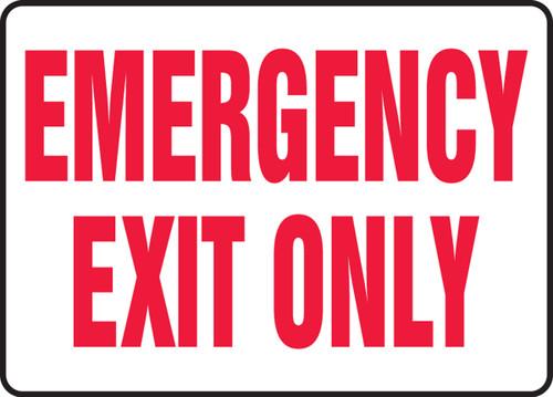 Emergency Exit Only - Dura-Fiberglass - 10'' X 14''