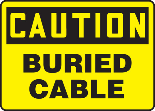 Caution - Buried Cable - Adhesive Dura-Vinyl - 10'' X 14''