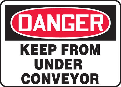 Danger - Keep From Under Conveyor