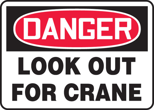 Danger - Look Out For Crane