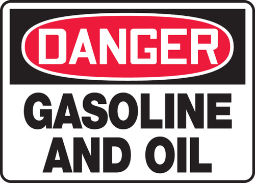 Danger - Gasoline And Oil - Adhesive Dura-Vinyl - 10'' X 14''
