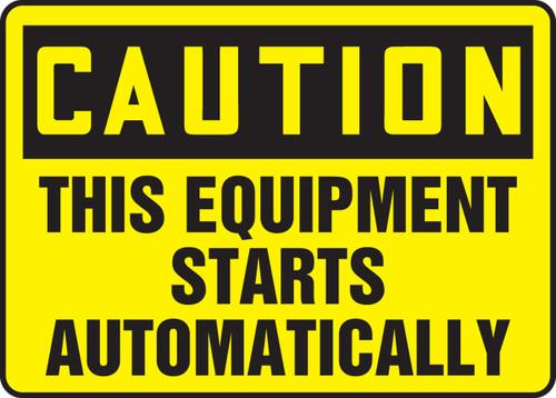Caution - This Equipment Starts Automatically - Dura-Fiberglass - 12'' X 18''