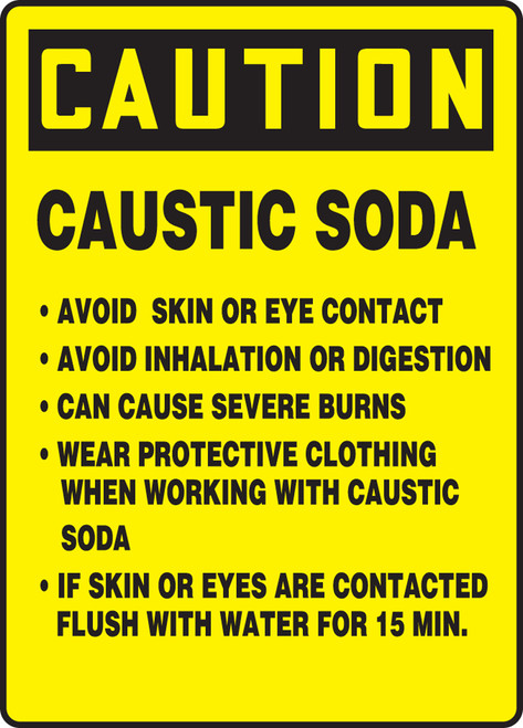 Caution - Caustic Soda Avoid Skin Or Eye Contact Avoid Inhalation Or Digestion Can Cause Severe Burns Wear Protective Clothing When Working With Caustic Soda If Skin Or Eyes Are Contacted Flush With Water For 15 Min. - Plastic - 14'' X 10''