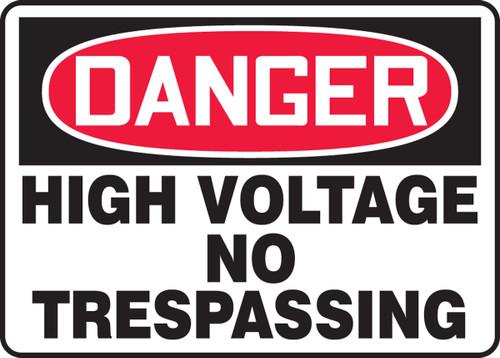 Danger - High Voltage No Trespassing